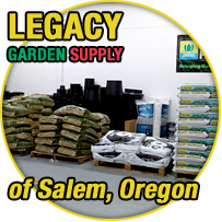 About Legacy Garden Supply of Salem, Oregon
